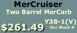 Y38-1 and Y38-1V two barrel MerCarb for MerCruiser V8