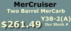 Y38-2 and Y38-2A two barrel MerCarb for MerCruiser I4