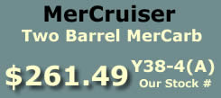 Y38-4(A) two barrel MerCarb for MerCruiser I4