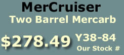 Y38-84 two barrel MerCarb for MerCruiser TKS I4