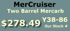 Y38-86 two barrel MerCarb for MerCruiser TKS I4