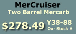 Y38-88 two barrel MerCarb (866143, 8659420) for MerCruiser TKS V8 (5.0, 5.7 Liter) engines for Bayliner and Sea Ray