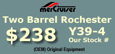 Y39-4 two barrel Rochester 17057132for MerCruiser 470 I4