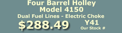 Y41 four barrel Holley Model 4150 marine carburetor with dual feed fuel lines and electric choke