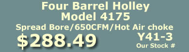Y41-3 four barrel Holley Model 4175 650 CFM spread bore  marine carburetor with hot air choke