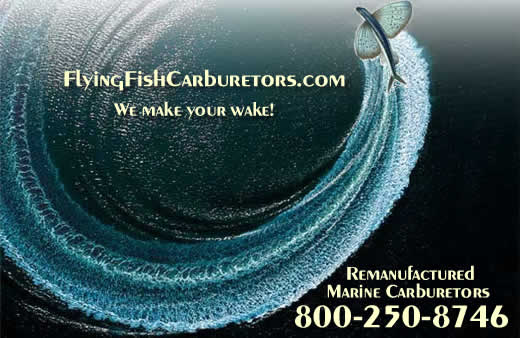 Flying Fish Marine Carburetors, we make your wake! Your home